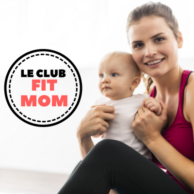 New – Le Club Fit Mom